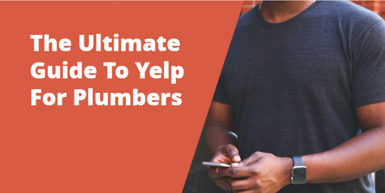 guide to yelp for plumbers