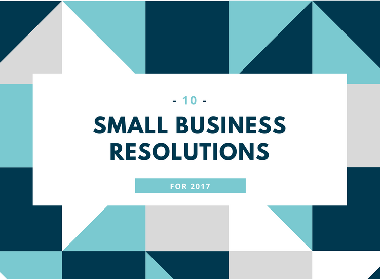 2017 new years resolutions for small businesses