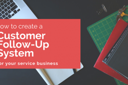 How to Create a Customer Follow-Up System